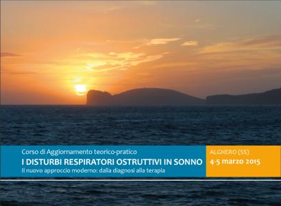 I DISTURBI RESPIRATORI OSTRUTTIVI IN SONNO – ALGHERO 4-5 MARZO 2015
